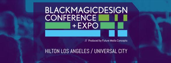 Blackmagic Design Conference & Expo 2018